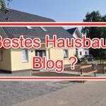 Gesucht: Bestes Hausbau-Blog?
